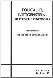 Foucault, Wittgenstein : de possibles rencontres