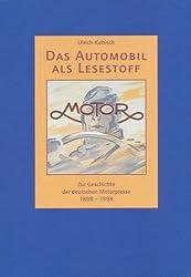 Das Automobil als Lesestoff: Zur Geschichte der deutschen Motorpresse (Neue Folge, Band 29)
