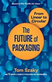 The Future of Packaging: From Linear to Circular - Tom Szaky