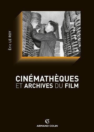 Cinémathèques et archives du film