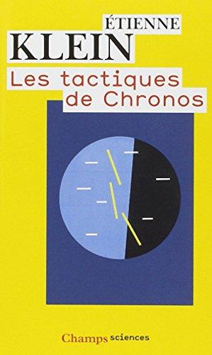 Les tactiques de Chronos par Etienne Klein