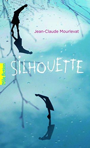 Silhouette par Jean-Claude Mourlevat