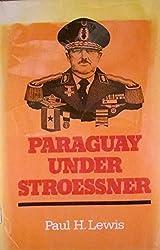 Paraguay Under Stroessner