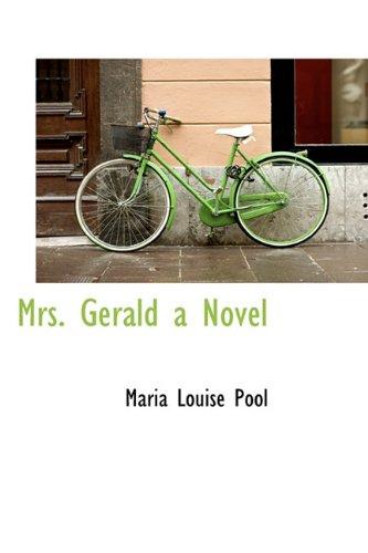 Mrs. Gerald a Novel