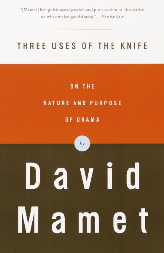Three Uses of the Knife: On the Nature and Purpose of Drama (English Edition)