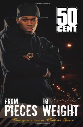 From Pieces to Weight: Once Upon a Time in Southside, Queens por 50 Cent