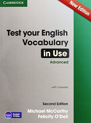 Test Your English Vocabulary in Use Advanced with Answers 2nd edition by McCarthy, Michael, O'Dell, Felicity (2014) Paperback