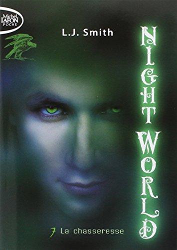 Night World, Tome 7 : La chasseresse par L-J Smith