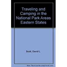 Traveling and Camping in the National Park Areas Eastern States