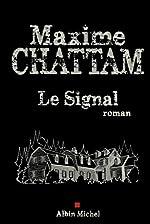 Le Signal de Maxime Chattam