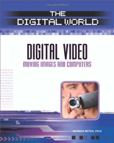digital-video-moving-images-and-computers-the-digital-world