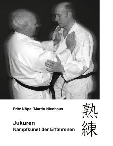Jukuren: Kampfkunst der Erfahrenen