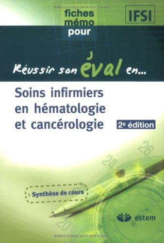 Soins infirmiers en hématologie et cancérologie