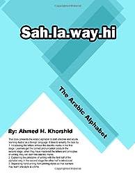Sahlawayhi: The Arabic Alphabet
