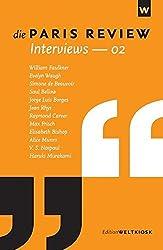 Die Paris Review Interviews - 02 (Edition Weltkiosk)