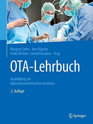 OTA-Lehrbuch: Ausbildung zur Operationstechnischen Assistenz