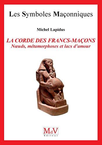 N.17 la Corde des Francs-Macons par Lapidus Michel