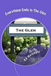 Everything Ends in The Glen