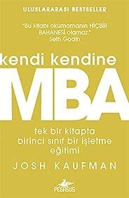 Kendi Kendine MBA: Tek bir kitapta birinci sınıf bir işletme eğitimi
