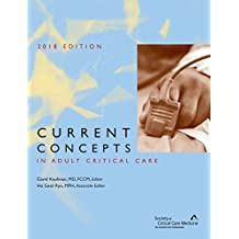 Current Concepts in Adult Critical Care, 2018 Edition (English Edition)