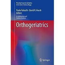 Orthogeriatrics (Practical Issues in Geriatrics) (English Edition)