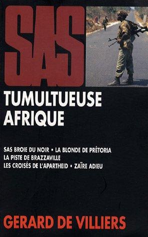 Tumultueuse Afrique