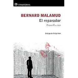 El reparador by Bernard Malamud(2011-11-01) Premio Pulitzer 1967