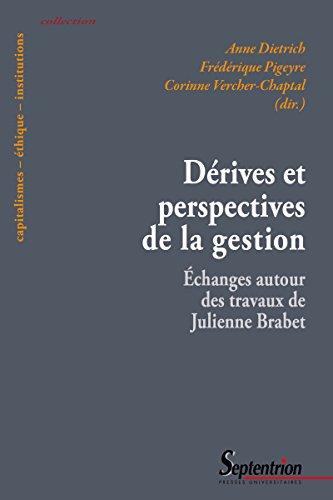 Drives et perspectives de la gestion: changes autour des travaux de Julienne Brabet
