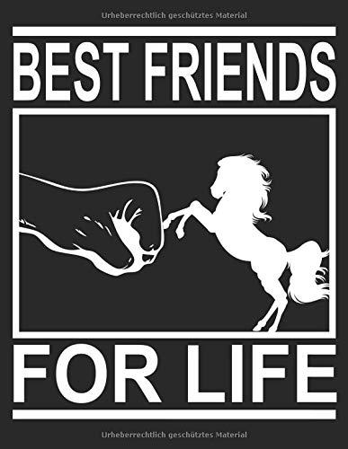 ngstagebuch für mein Pferd und mich I Für über 100 Einträge im A4+ Format I Motiv: Best friends for life ()