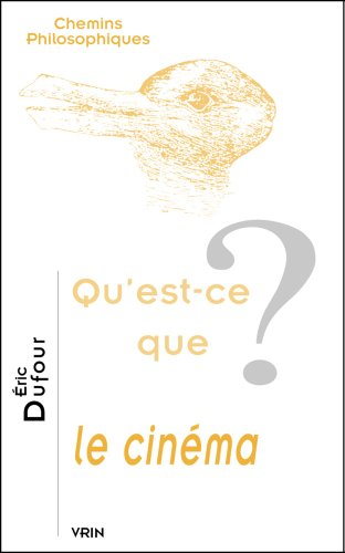 Qu'est-ce que le cinéma? par Eric Dufour