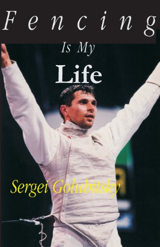 Fencing Is My Life por Sergei Golubitsky