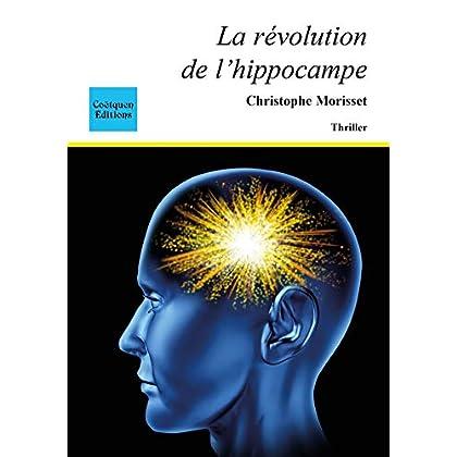 La révolution de l'hippocampe (Policier, thriller)