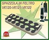 PIASTRA CON FELTRO PER SPAZZOLA FOLLETTO VK 120 121 122