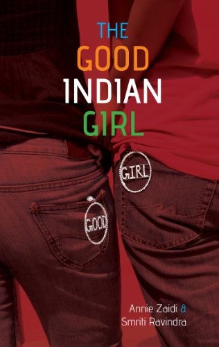 The Bad Boy's Guide to The Good Indian Girl (Or The Good Indian Girl's Guide to Living, Loving and Having Fun)