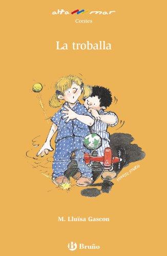 La troballa (Catalá - A Partir De 8 Anys - Altamar) por María Lluïsa Gascon