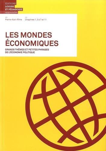 Les mondes économiques : Grands thèmes...