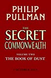 The Secret Commonwealth: The Book of Dust Volume Two (English Edition)