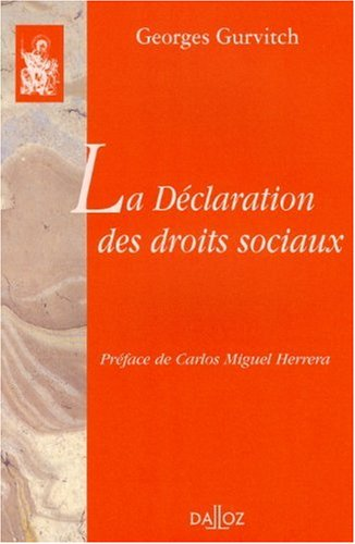 La Déclaration des droits sociaux: Réimpression de l'édition de 1946