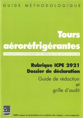 Tours aéroréfrigérantes : Rubrique ICPE 2921 Dossier de déclaration par CNPP