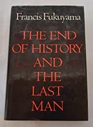 The End of History & Last Man by Fukuyama Francis (1992-03-26)