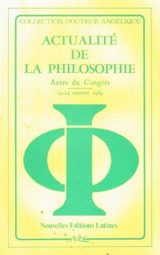 Actualité de la philosophie: Actes du Congrès, 13-14 octobre 1989
