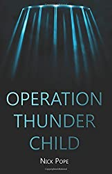 Operation Thunder Child by Nick Pope (2015-08-07)