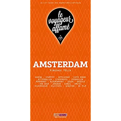 le voyageur affamé - AMSTERDAM