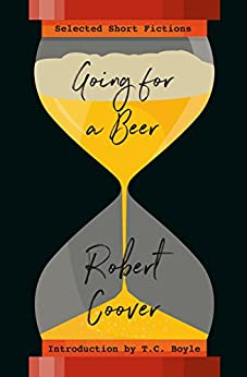 Going For a Beer: Selected Short Fictions (English Edition)