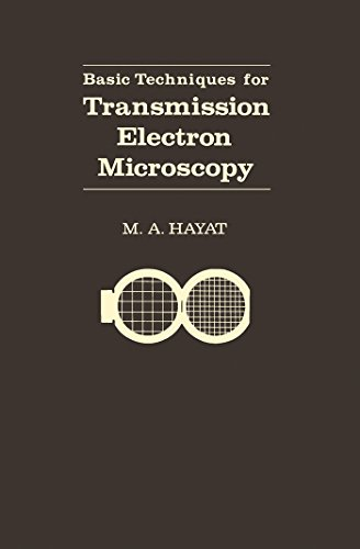 Basic Techniques For Transmission Electron Microscopy (English Edition)