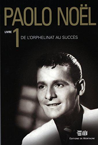 Livres gratuits sur ordinateur en pdf à télécharger Paolo Noël  1 en français PDF