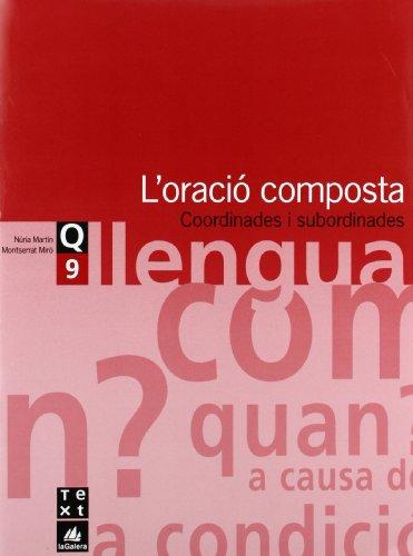 Quadern de llengua 9: L'oració composta (Q. LLENGUA CATALANA ESO) - 9788441203327