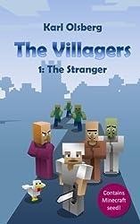 The Villagers 1: The Stranger: Volume 1