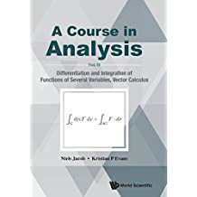 2: Course In Analysis, A - Vol. Ii: Differentiation And Integration Of Functions Of Several Variables, Vector Calculus: Volume 2