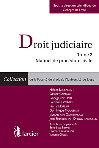 Droit judiciaire: Tome 2 : Manuel de procédure civile (Collection de la Faculté de droit de l'Université de Liège) par Hakim Boularbah